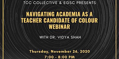 Navigating Academia as a Teacher Candidate of Colour (Webinar) tickets