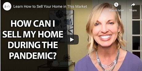 How to Sell Your Home in a Pandemic: Virtual Seller Workshop tickets