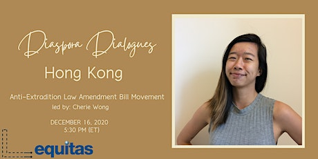 Diaspora Dialogues: Anti-Extradition Law Amendment Bill (Hong Kong) tickets