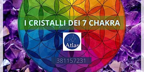I cristalli dei 7 chakra: diventa artefice del tuo cambiamento! Incontro 7 biglietti