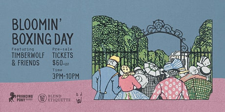 Bloomin' Boxing Day tickets