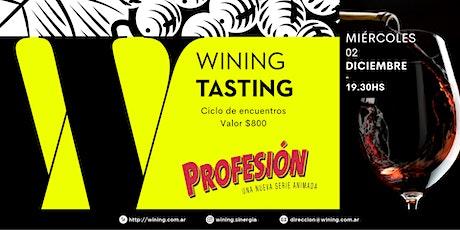 Wining Tasting #Profesion entradas