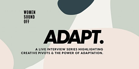 Women Sound Off: ADAPT w/ Taylor Crumpton & Nadirah Simmons tickets