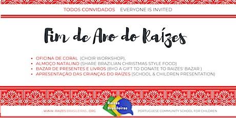 Celebração de fim de ano do Raízes Brasileiras - Open day tickets