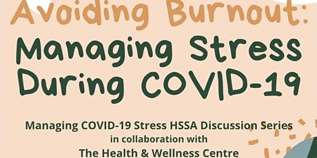 Avoiding Burnout: Managing Stress During COVID-19 tickets