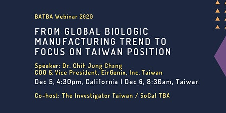 [BATBA  webinar] Global Biologic Manufacturing Trend and Taiwan position tickets