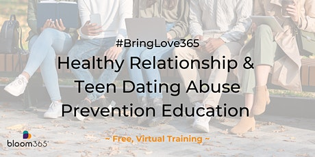 BringLove365: Healthy Relationship & Teen Dating Abuse Prevention Education tickets