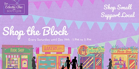 Shop the Block - An Outdoor Holiday Shopping Experience tickets
