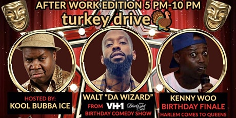 THE SOCIAL DISTANCE AFTER WORK TURKE DRIVE COMEDY SHOW WALT DA WIZARD BDAY tickets