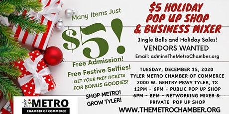 Tyler Metro Chamber $5 Holiday  Pop Up Shop & Business Mixer tickets