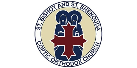 Holy Liturgy- St. Bishoy & St. Shenouda. tickets