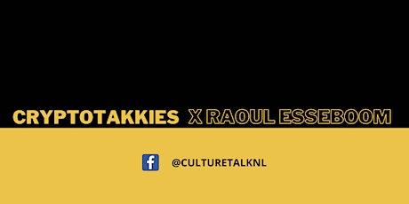 CULTURE TALK X CRYPTOTAKKIES tickets