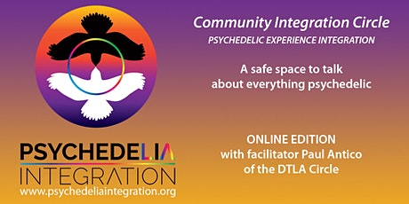 Dosage and Healing Trauma PsychedeLiA Integration Circle with Paul Antico tickets