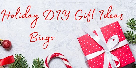 Holiday DIY Gift Ideas BINGO! tickets