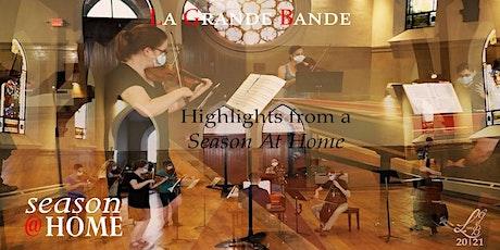 """La Grande Bande: """"Highlights from a Season At Home"""" (Fri, 7:30 PM)"""