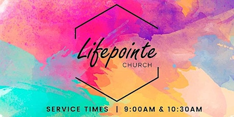 Lifepointe 10:30 AM Service tickets