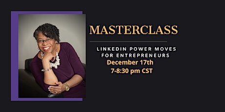 LinkedIn Power Moves for Entrepreneurs tickets