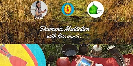 Shamanic Meditation with live music tickets