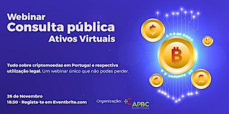 Webinar - Consulta Pública Ativos Virtuais - 26 de Novembro - 18:30 bilhetes