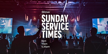 GLOW SUNDAY SERVICES tickets