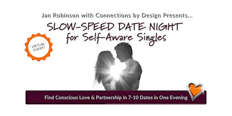 VIRTUAL Slow-Speed Date Night for Self-Aware Singles|42-62|SF Bay Area tickets