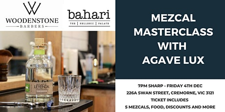 Mezcal Masterclass with Agave Lux tickets