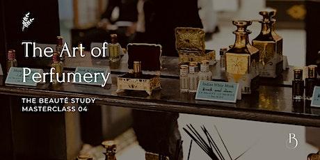The Art of Perfumery tickets