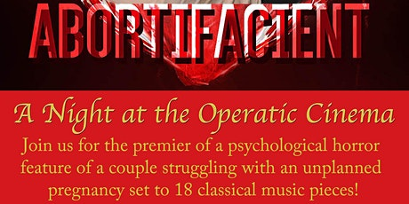 "A Night at the Operatic Cinema: ""Abortifacient"" Austin Premier tickets"