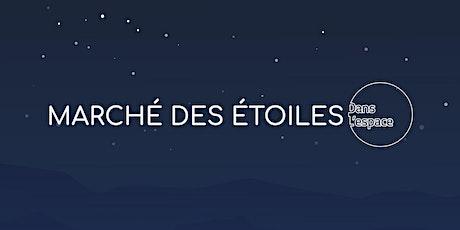 Marché des Étoiles billets
