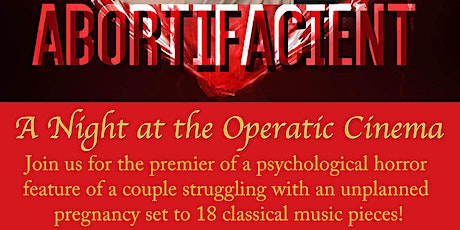 """A Night at the Operatic Cinema: """"Abortifacient"""" Online Premier tickets"""