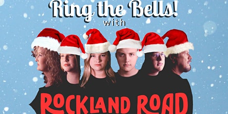 Ring The Bells! With Rockland Road (2 half-capacity shows: 6pm & 8:30pm) tickets