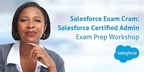 Salesforce Certified Admin - Exam Cram: Dec 10, 2020 tickets