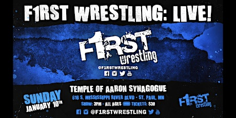 F1RST Wrestling: LIVE! (01/10 | DAY) tickets