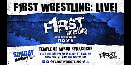 F1RST Wrestling: LIVE! (01/10 | NIGHT) tickets