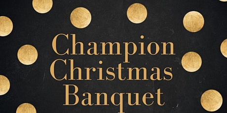 Champion Christmas Banquet tickets