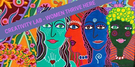 CREATIVITY LAB - Women Thrive Here tickets