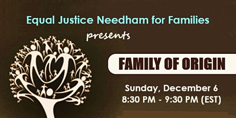 Equal Justice in Needham: Family of Origin Discussion tickets