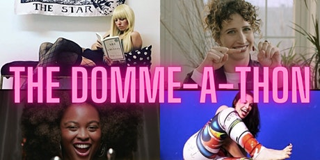 The Domme-a-thon