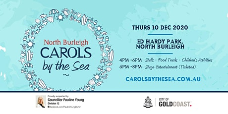 North Burleigh Carols by the Sea 2020 - Stage Entertainment Area Only tickets