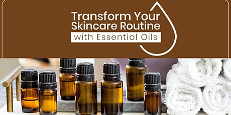 Transform Your Skincare Routine with Essential Oils (Free Facebook Class) tickets