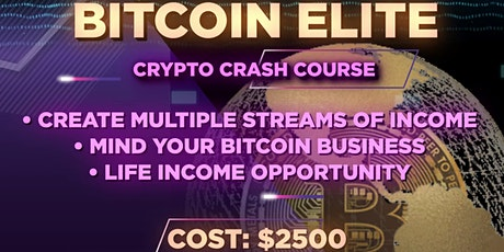 Bitcoin Elite:  Crypto Crash Course tickets