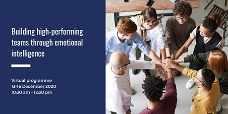 Building High-Performing Teams through Emotional Intelligence tickets