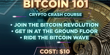 Bitcoin 101 tickets