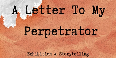 A Letter To My Perpetrator tickets