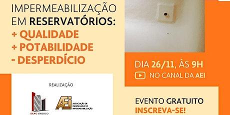 Webinar GRATUITO Expo Síndico e AEI - Impermeabilização em Condomínios bilhetes