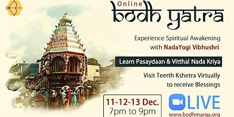 Online Bodh Yatra : Immersive Virtual Pilgrimage with Vibhushri tickets