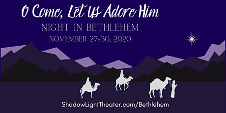 Night in Bethlehem: O Come, Let Us Adore Him tickets
