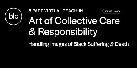 Art of Collective Care & Responsibility tickets