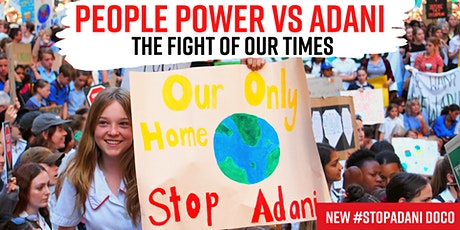 Newcastle Screening: People Power vs Adani - The Fight of Our Times tickets