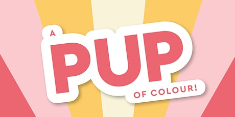 A Pup of Colour tickets